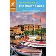 The Rough Guide to the Italian Lakes by Rough Guides