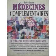 Le Guide Des Medecines Complementaires - Nikki Bradford Et Al.
