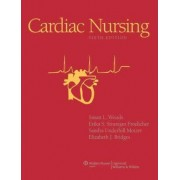 Cardiac Nursing by Susan L. Woods