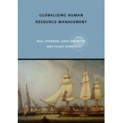 Globalizing Human Resource Management by Paul Sparrow