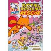 Royal Rodent Rescue by John Zazaklis