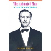 The Animated Man by Michael Barrier