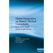 Global Perspectives on Mental-Physical Comorbidity in the WHO World Mental Health Surveys by Michael R. Von Korff