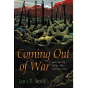 Coming Out of War: Poetry, Grieving, and the Culture of the World Wars