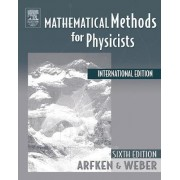 Mathematical Methods For Physicists International Student Edition by George B. Arfken