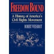 Freedom Bound by Robert Weisbrot