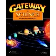 Gateway to Science: Student Book, Softcover by Tim Collins