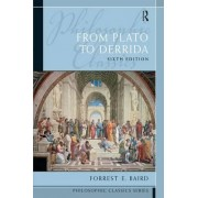 Philosophic Classics by Forrest E. Baird