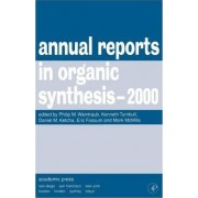 Annual Reports in Organic Synthesis, 2000 by Kenneth Turnbull