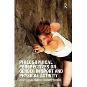 Philosophical Perspectives on Gender in Sport and Physical Activity by Charlene Weaving