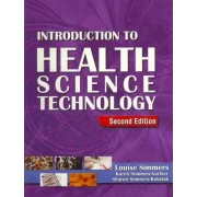 Introduction to Health Science Technology (Book Only) by Louise M Simmers