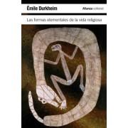 Las formas elementales de la vida religiosa / The Elementary Forms of Religious Life by Emile Durkheim