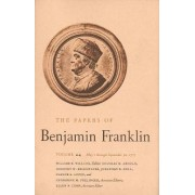 The Papers of Benjamin Franklin: May 1, 1777, Through September 30, 1777 Volume 24 by Benjamin Franklin