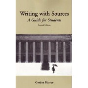 Writing with Sources by Gordon Harvey