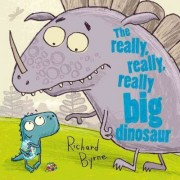 The Really, Really, Really Big Dinosaur by Richard Byrne