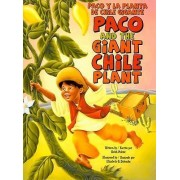 Paco and the Giant Chile Plant by Keith Polette
