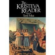 The Kristeva Reader by Julia Kristeva