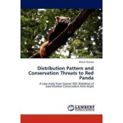 Distribution Pattern and Conservation Threats to Red Panda by Bharat Sharma