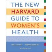 The New Harvard Guide to Women's Health by Karen J. Carlson