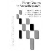 Focus Groups in Social Research by Michael Bloor