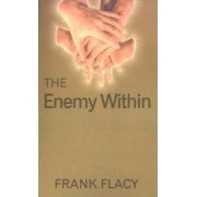 The Enemy within by Frank Flacy