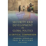Security and Development in Global Politics by Joanna Spear