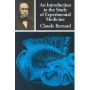 An Introduction to the Study of Experimental Medicine by Claude Bernard