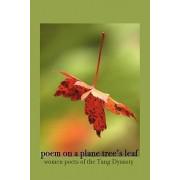 Poem on a Plane Tree's Leaf by Christopher Kelen