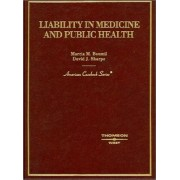 Liability in Medicine and Public Health by Marcia Boumil