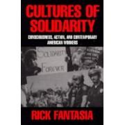 Cultures of Solidarity by Rick Fantasia