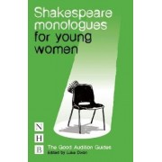 Shakespeare Monologues for Young Women by William Shakespeare
