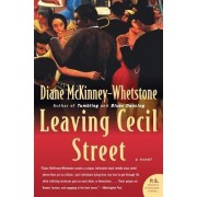 Leaving Cecil Street by Diane McKinney-Whetstone