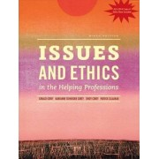 Issues and Ethics in the Helping Professions with 2014 ACA Codes by Cindy Corey