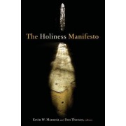 The Holiness Manifesto by Kevin W. Mannoia