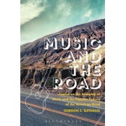 Music and the Road: Essays on the Interplay of Music and the Popular Culture of the American Road