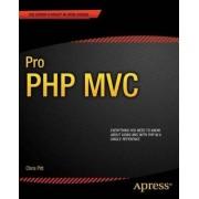 Pro PHP MVC by Chris Pitt