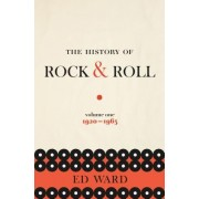 The History of Rock and Roll, Volume 1: 1920 -- 1963