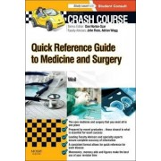 Crash Course: Quick Reference Guide to Medicine and Surgery by Leonora Weil