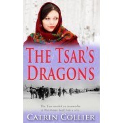 The Tsar's Dragons by Catrin Collier