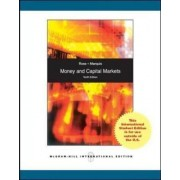 Money and Capital Markets by Peter S. Rose