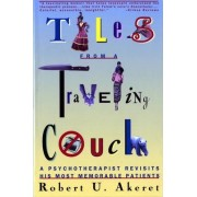 Tales from a Traveling Couch by Robert U. Akeret