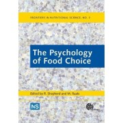 The Psychology of Food Choice by R. Shepherd