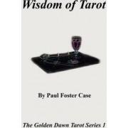 Wisdom of Tarot - The Golden Dawn Tarot Series 1 by Paul Foster Case