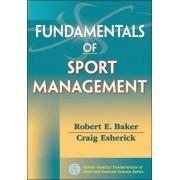 Fundamentals of Sport Management by Robert E. Baker