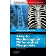 Chapman & Nakielny's Aids to Radiological Differential Diagnosis by Stephen G. Davies