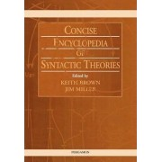 Concise Encyclopedia of Syntactic Theories by K. Brown