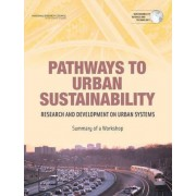 Pathways to Urban Sustainability by Committee on the Challenge of Developing Sustainable Urban Systems