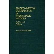 Environmental Information in Developing Nations by Anna Da Soledade Vieira