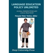 Language Education Policy Unlimited by Francois Victor Tochon