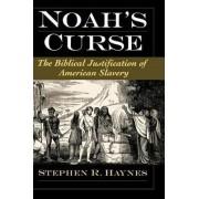 Noah's Curse by Stephen R. Haynes